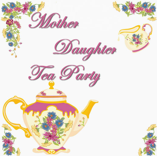 Mother Daughter Tea Party tea cup and tea pot